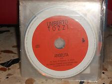 UMBERTO TOZZI - ANGELITA - cd singolo PROMOZIONALE - 2002