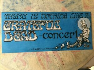 """Extremely Rare Grateful Dead  """"THERE IS NOTHING LIKE A GD CONCERT""""  sticker"""