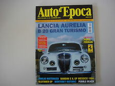 AUTO D'EPOCA 11/2004 LANCIA AURELIA B20/OLDTIMER NURBURGRING/GP F1 MESSICO 1964