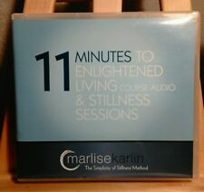 11 Minutes To Enlightened Living and Stillness Sessions Audio CD's 8 Disks