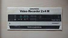 original Bedienanleitung Grundig Video 2000 Video-Rekorder 2x4 M
