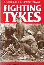 Fightin Tykes, Charles Whiting, Eric Taylor, WW2, Yorkshire Regiments, Signed