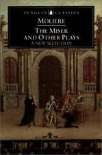 The Miser and Other Plays : A New Selection (Penguin Classics)