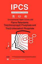 Flame Retardants: Tris(chloropropyl) Phosphate and Tris (2-chloroethyl) Phosphat