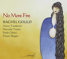 RACHEL GOULD  «No more fire»  Caligola 2062