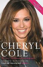 Cheryl Cole: Her Story - The Unauthorized Biography, Sanderson, Gerard , Accepta