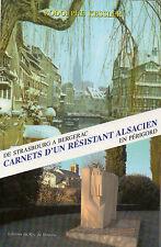 CARNETS d'un RESISTANT ALSACIEN en PERIGORD + R. KESSLER + Roc de Bourzac