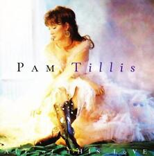 PAM TILLIS - All of This Love (CD 1995) USA Import EXC Country