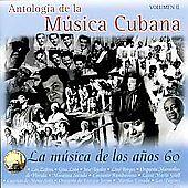 Antologia Musica Cubana: Musica De Anos 60