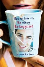 How to Take the Ex Out of Ex-Boyfriend-ExLibrary
