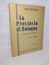Bortolotti - La provincia di Bologna in rima - 1966 Anzola Argelato Castenaso
