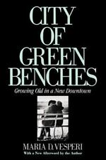 The Anthropology of Contemporary Issues: City of Green Benches : Growing Old...