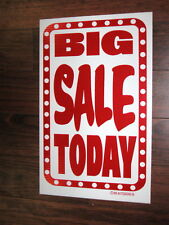 General Business Sign: BIG SALE TODAY