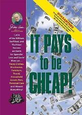 Jerry Baker's It Pays to Be Cheap!: 1,973 of the Niftiest, Swiftiest, and Thrift