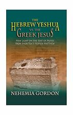 The Hebrew Yeshua vs. the Greek Jesus Free Shipping