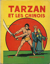 EO HACHETTE 1939 TARZAN N° 6 + JAQUETTE + BURNE HOGARTH : TARZAN ET LES CHINOIS