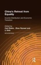 China's Retreat from Equality : Income Distribution and Economic Transition...