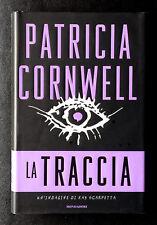 Patricia Cornwell, La traccia, Ed. Mondadori, 2005
