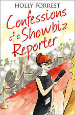 Confessions of a Showbiz Reporter (The Confessions Series), Forrest, Holly, Very
