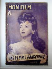 ">Mon Film n°68 du 22/11/1947 ""Une femme dangereuse"" Ida Lipino"