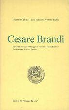 Calvesi, Piccioni, Rubiu: Cesare Brandi Testi convegno. Bibliografia
