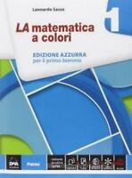Matematica a colori AZZURRA vol.1, PETRINI Scuola, Sasso, codice:9788849418859