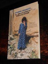 IL MECCANICO DELLE ROSE Hamid Ziarati Einaudi 2009 prima edizione