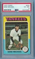 1975 Topps #608 Gene Michael PSA 6 New York Yankees