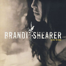 Close to Dark - Brandi Shearer CD