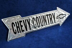 CHEVY COUNTRY - *US MADE* Embossed Metal Arrow Sign - Man Cave Garage Bar Décor