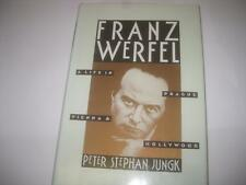 Franz Werfel: A Life in Prague, Vienna, and Hollywood by Peter Stephan Jungk