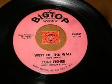 TONI FISHER - WEST OF THE WALL - WHAT DID I DO / LISTEN - TEEN GIRL