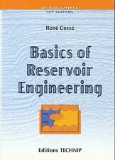 Basics of Reservoir Engineering: Oil and Gas Field Development Techniques