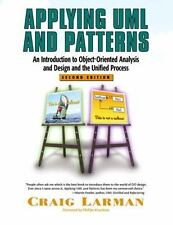 Applying UML and Patterns: An Introduction to Object-Oriented Analysis and Desi