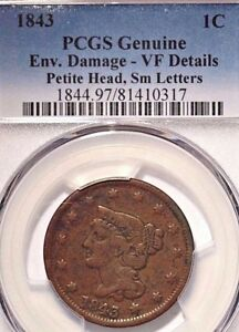 1843 Large Cent Braided Hair PCGS Genuine Damage-VF Details Petite Sm Letters
