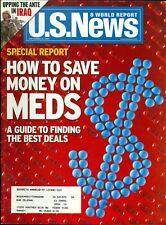 2004 U.S. News & World Report Magazine: How to Save Money on Meds/Iraq