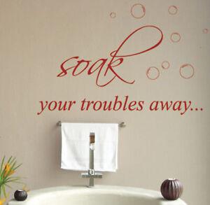Bathroom Wall Sticker Art Vinyl Quote  Soak Your Troubles Away DIY Wall Decal