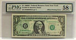 Fr#1907-b 1969D PMG  $1 OFF SET PRINTING ERROR PMG 58