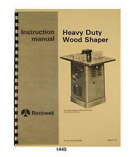 Rockwell Delta Heavy Duty Wood Shaper Later Models 43-205 to 43-351  #1449