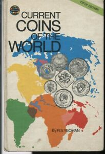 CURRENT COINS OF THE WORLD by R.S.YEOMAN  FIFTH EDITION Hardcover 256 pages