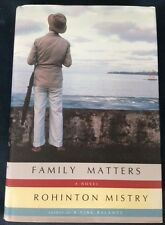 Rohinton MISTRY- FAMILY MATTERS (2002 HC) 1st US Edition/First Printing VF+