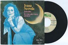 """7"""" IVANA SCEVOLA Briciole/La mia più cara (UniFunk 87)Italian pop autografato VG"""