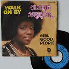 "Vinyle 45T Gloria Gaynor ""Walk on by"""
