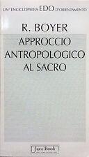APPROCCIO ANTROPOLOGICO AL SACRO- R.BOYER - Ed. JACA BOOK- relifìgione