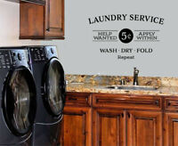 LAUNDRY SERVICE HELP NEEDED VINYL WALL DECAL WORDS LETTERING QUOTE LAUNDRY SIGN
