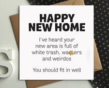 HAPPY NEW HOME MOVING HOUSE humour comedy funny rude naughty cheeky card p12