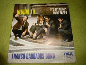 """7""""Single* Franco Barbados Band - Olvida Lo *SEHR GUT* TOP RARITÄT BEAT*ROCK*JAZZ"""