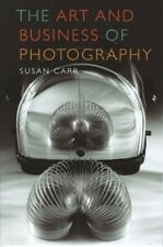 The Art and Business of Photography by Susan Carr Improve Your Craft Find Client