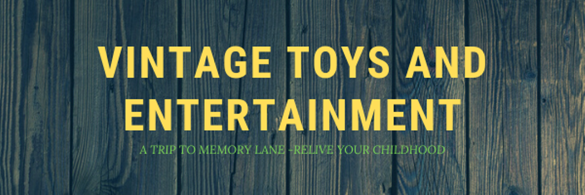 Vintage Toys and Entertainment
