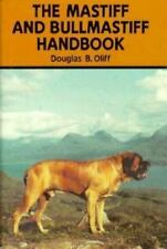Mastiff and Bullmastiff Handbook Oliff, Douglas B. Hardcover